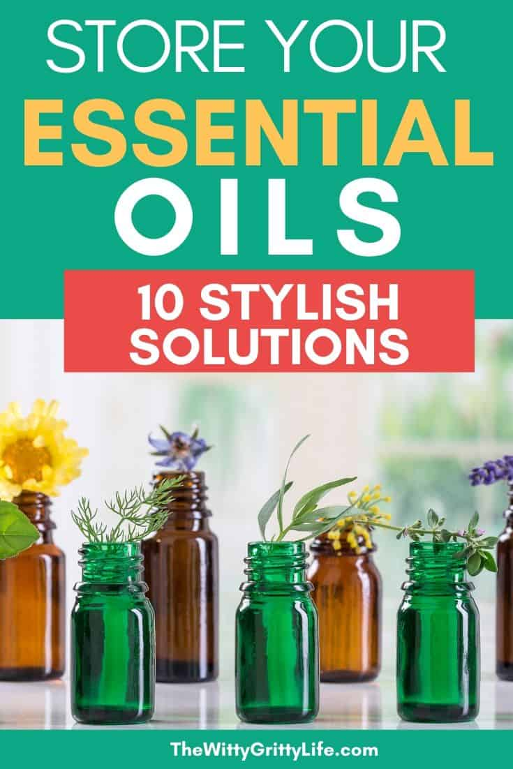 10 Stylish Ways To Organize And Display Essential Oils Thewittygrittylife Com