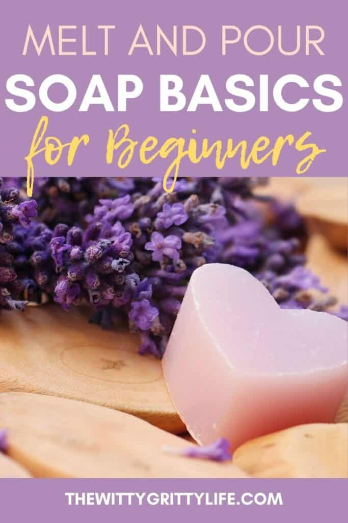 melt and pour soap basics for beginners pinterest image