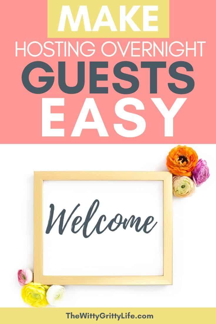 make hosting overnight guests easy