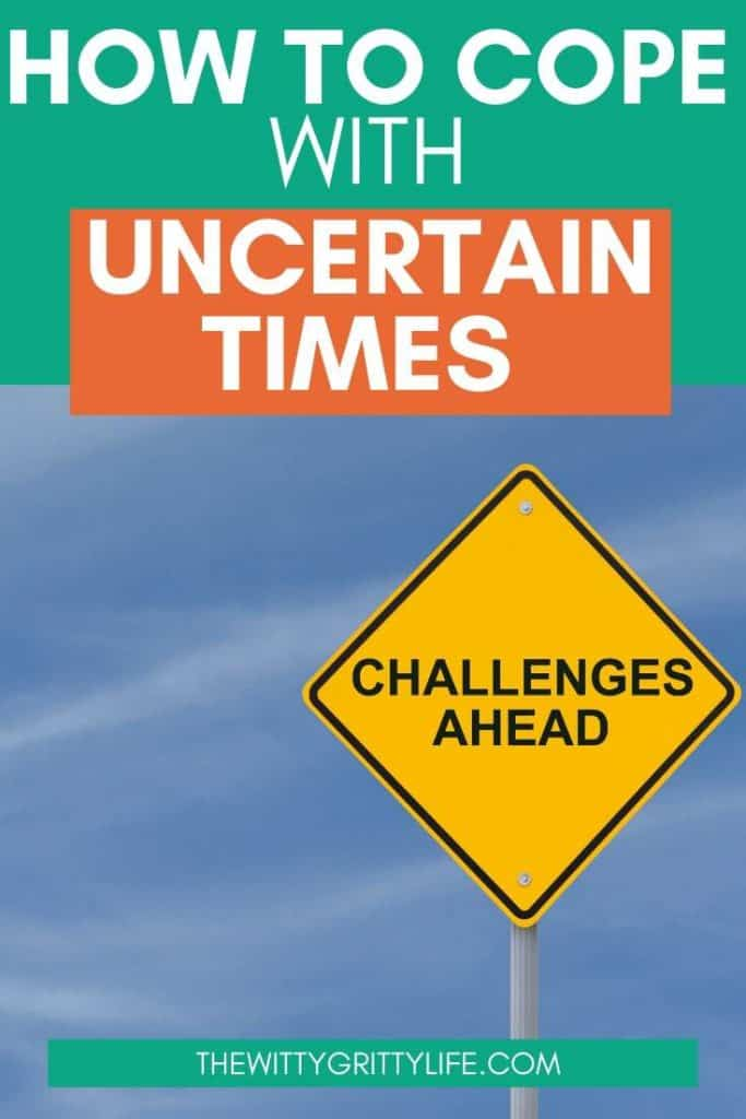Pinterest image for how to cope in uncertain times