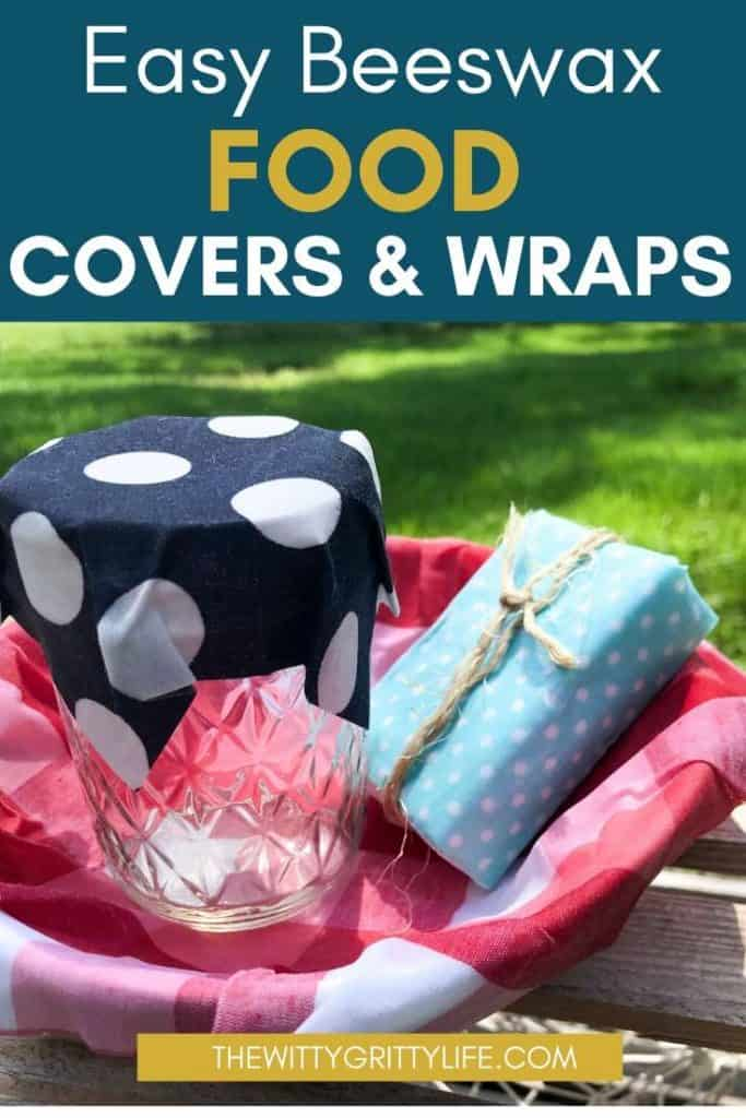 pinterest image for easy beeswax bowl covers and wraps