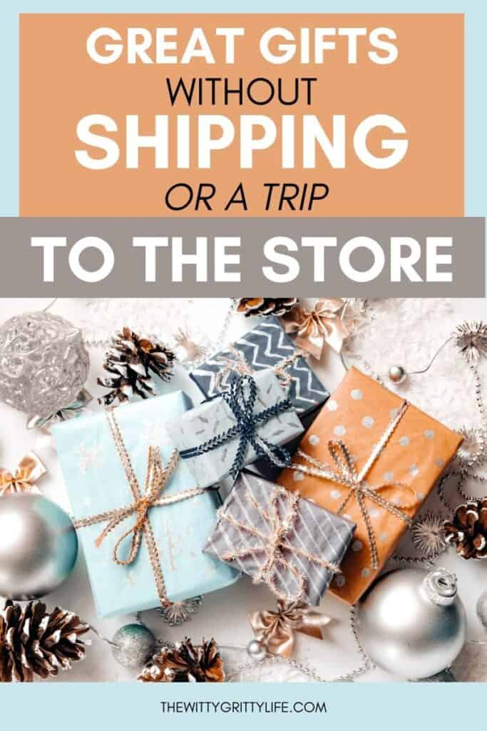 great gifts without shipping pinterest image